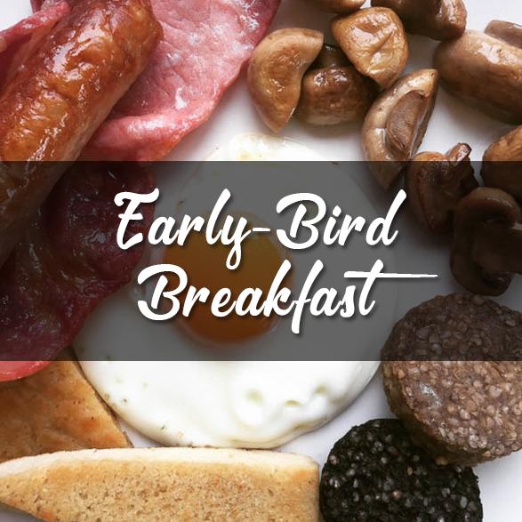 Early Bird Breakfast